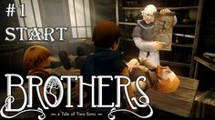 """#1- THE START of """"Brothers - A Tale of Two Sons"""""""