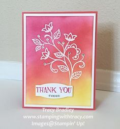 Thank you card using Stampin' Up! Flourishing Phrases! Card by Tracy Bradley, Stampin' Up! Independent Demonstrator www.stampingwithtracy.com