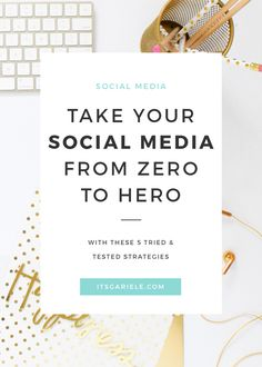 Want to take your social media from zero to hero? Here are 5 simple strategies to get you started. Click through to read more or Save to read later.