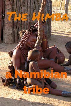 The Himba, a Namibian tribe #namibia #himba