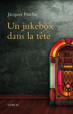 Un jukebox dans la tête