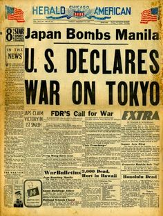 US declares war on Japan, December 8, 1941. Front page of the Chicago Herald American newspaper.