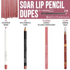 "I have another MAC Cosmetics Lip Pencil dupe to share with you! The next shade up on the dupe list is ""Soar"", a mid-tone pinkish. Mac Dupes, Lipstick Dupes, Blush Dupes, Dupe Makeup, Mac Soar Lipliner Dupe, Lipsticks, Colourpop Dupes, Makeup Tips, Eyeshadow Dupes"
