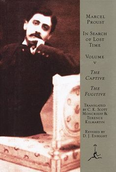 """Marcel Proust """"In Search of Lost Time, Volume V: La prigioniera"""""""