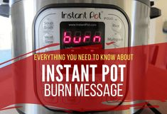 Are you seeing an Instant Pot burn message? It's a common problem that many Instant Pot users come across! Find out why you're getting the Instant Pot burn error message, how to avoid the problem in the future, and how to recover from a burn error and salvage your meal.