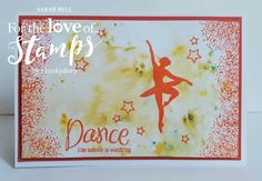 Designed by Sarah Bell using Twirling Ballerinas Stamps and Prism Ink Pads and Pearlescent Powders by For the Love of Stamps by Hunkydory