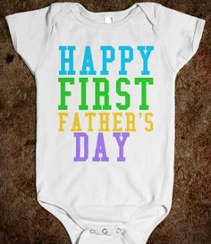 Happy First Father's Day Baby Onesie