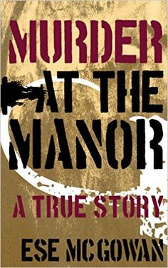 Murder at the Manor - Kindle edition by Ese McGowan. Literature & Fiction Kindle eBooks @ Amazon.com.