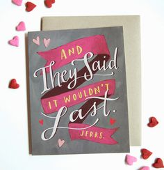 And They Said It Wouldn't Last / Anniversary Card, Funny Love Card / 187-C