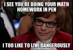 Math Meme - Math HW in Pen
