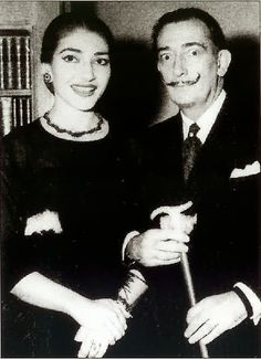 Two iconoclasts: Maria Callas and Salvador Dalí. (Have you ever noticed that his mustache looks like her eyebrows, upside down?)