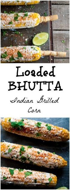 Loaded Bhutta: Indian Grilled Corn | whitbitskitchen.com