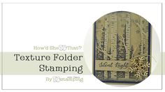 cardmaking video tutorial: Stampin' Up! Woodland Texture Folder Stamping by Dawn O .. gorgeous kraft with navy ink ...