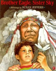 Brother Eagle, Sister Sky by Susan Jeffers and Chief Seattle Hardcover) for sale online Jefe Seattle, Susan Jeffers, Seattle Pictures, Chief Seattle, Mentor Texts, Children's Literature, Native American Indians, Native Americans, Colorful Drawings