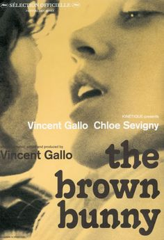 The Brown Bunny is a 2003 American independent art house film written, produced and directed by Vincent Gallo about a motorcycle racer on a cross-country drive who is haunted by memories of his former lover. Soundtrack by Frusciante.