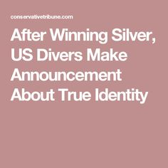 After Winning Silver, US Divers Make Announcement About True Identity