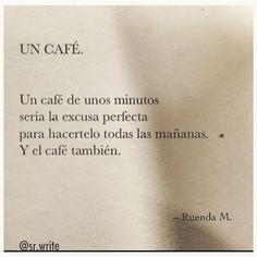 ✍ Contigo soy como el café, cortado pero intenso. #sonmasqueletras…