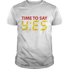 Time to say yes Baby & Toddler Shirts
