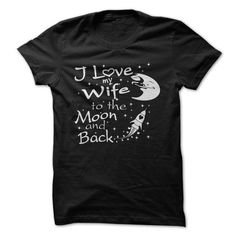 I Love My Wife to the Moon and Back - tee hoodie. I Love My Wife to the Moon and Back, sweatshirt dress,sweater dress outfit. BUY IT =>. I Love My Wife, Blue Zip Ups, Tee Shirt Designs, Mens Sweatshirts, Tshirts Online, Cool T Shirts, Fall Shirts, Moon, Lifestyle