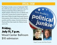 Political Junkie in the Wood Center Ballroom.