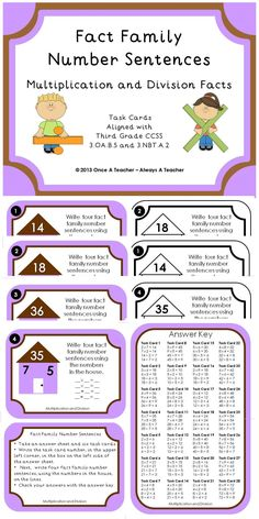Fact Family Number Sentences:  Multiplication and Division Facts    The task cards in this product are aligned with the third grade CCSS 3.OA.B.5 and 3.NBT.A.2.  The activity  will  promote students' understanding that there is a relationship between multiplication and division and enhance their fluency for multiplication and division facts.  This packet includes 28 colorful task cards with an identical set in black and white.  There is also a recording sheet and answer key.  $2.25