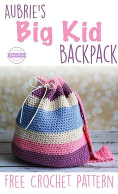 Aubrie's Crochet Big Kid Backpack | Back to School Series | Free Pattern from Sewrella