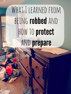 These are some really good tips to try and prepare your home in case of a robbery one day