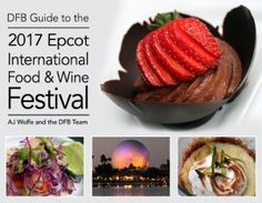 Pre-Order DFB Guide to the 2017 Epcot Food and Wine Festival | DFB Store