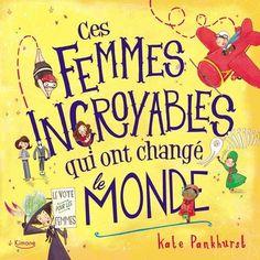 Ces femmes incroyables qui ont changé le monde de Kate Pa... https://www.amazon.fr/dp/2368084045/ref=cm_sw_r_pi_dp_x_SbAfzbS3PNCH2