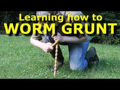 Worm grunting - charm earthworms out of the ground - with Worm Gitter - YouTube