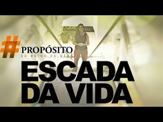 #aPropósito - Escada da Vida | Hendyel Reis