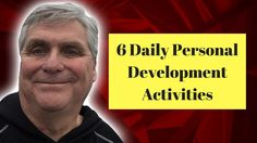 6 Daily Personal Development Activities