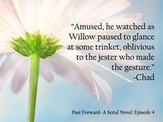 Past Forward- A Serial Novel: Episode 4