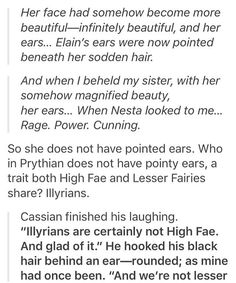I WILL SAY THIS NOW. IT DOESN'T SAY/IMPLY THAT NESTA'S EARS ARE ROUNDED AND IT DOESN'T SAY/IMPLY THAT SHE HAS WINGS. ALL ILLYRIANS NATURALLY HAVE WINGS AND ROUNDED EARS. THEREFORE, NESTA IS N-O-T ILLYRIAN.