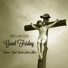 Here we are providing you Awesome Good Friday Quotes Images 2017 Free Download Happy Good Friday Quotes, Good Friday Images, Good Friday pictures