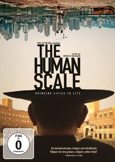 The Human Scale; Documentary