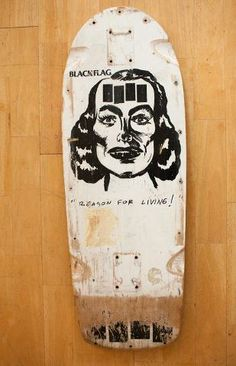 "Black Flag ""Reason for living! Skate Decks, Skate Surf, Raymond Pettibon, Skateboard Deck Art, Vintage Skateboards, Flag Art, Deck Design, Samhain, Artsy"