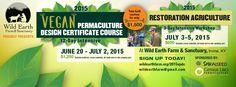 Eventbrite - Wild Earth Farm and Sanctuary presents Vegan Permaculture Design Course- Summer 2015 - Saturday, June 2015