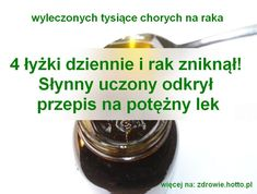 pl-lekarstwo-na-raka. Health Diet, Health Fitness, Cancer Cure, Natural Home Remedies, Natural Health, Health And Beauty, Healthy Life, The Cure, Good Food