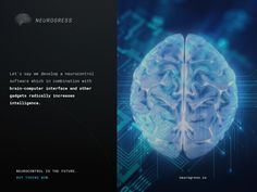 """Neurogress.io. Neurotechnology introduces some huge questions into our collective near future. We're being challenged to rethink notions of rights, what it means to be an individual and whether the idea of being """"natural"""" retains any meaning. Invest in the interactive mind-controlled devices of the future by buying tokens now. Visit Neurogress.io."""