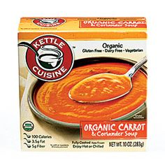 Carrot Soup    Kettle Cuisine Organic Carrot & Coriander Soup   Thick and rich with an impressive home-cooked flavor plus a day's worth of vitamin A. You'll find it in the freezer aisle. Fights cancer; fights heart disease; promotes weight loss.  Per container: 100 cal, 3.5 g fat (0 g sat), 15 g carbs, 300 mg sodium, 5 g fiber, 1 g protein