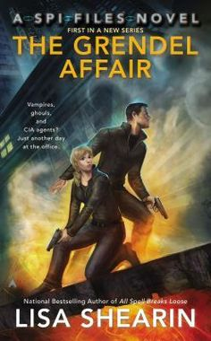 #CoverReveal The Grendel Affair: A SPI Files Novel by Lisa Shearin. We're Supernatural Protection & Investigations, known as SPI. Things that go bump in the night, the monsters you thought didn't exist? We battle them and keep you safe. But some supernatural baddies are just too big to contain, even for us…  When I moved to New York to become a world famous journalist, I never imagined that snagging a job at a seedy tabloid...more Paperback Expected publication: December 31st 2013 by Ace