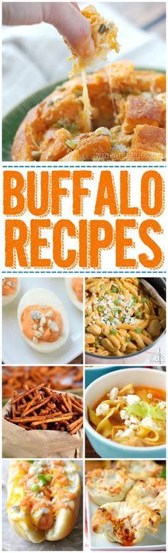 More than 40 Buffalo Recipes that you must make for football season!I am seriously addicted to buffalo recipes!