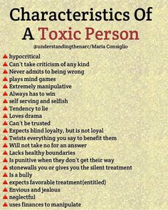 Characteristics Of A Toxic Person Cunsiglío A hypocritical A Can't take criticism of any kind A Never admits to being wrong A plays mind games A Extremely manipulative A Always has to win A self serving and selfish A Tendency to l Life Quotes Love, Wisdom Quotes, True Quotes, Motivational Quotes, Inspirational Quotes, Change Quotes, Quotes Quotes, Narcissistic People, Narcissistic Behavior