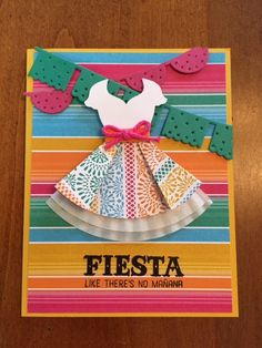 handmade Birthday Fiesta Dress card ... printed paper in bright stripes sets the palette ... ... sweet dress and petticoats ... Stampin' Up!