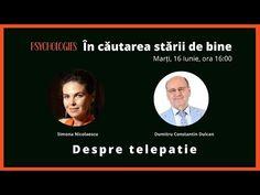 Despre telepatie - cu Dumitru Constantin Dulcan: În căutarea stării de b...