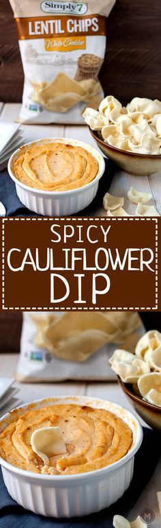 Spicy Cauliflower Dip: This healthy dip is a great substitution for a classic baked cheese dip. It has just enough sharp cheddar and is loaded with pureed cauliflower and delicious spices. I like to serve mine with Simply7 Lentil chips! #sponsored   macheesmo.com