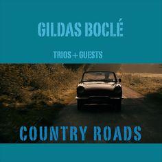 "Gildas Boclé ""Country Roads"" http://youtu.be/jilQT3wFihw"