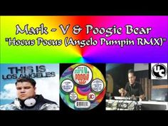 Mark V & Poogie Bear - Hocus Pocus (Angelo Pumpin RMX)