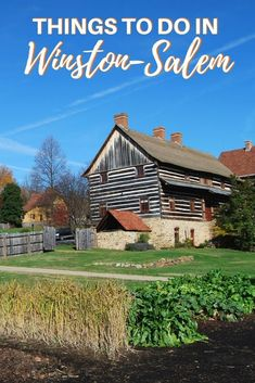 There are lots of fun things to do in Winston Salem, North Carolina. Visit Old Salem Museums & Gardens, Historic Bethabara Park, Reynolda House, wineries, and more.